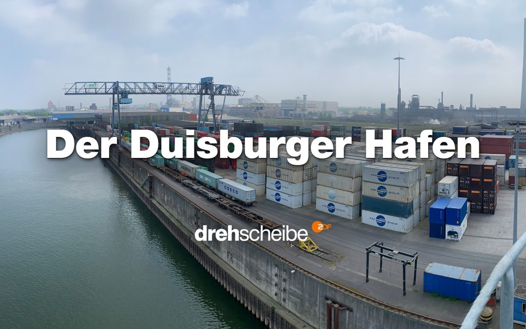 Drehscheibe – Der Duisburger Hafen – Faszination zwischen Ruhr und Rhein