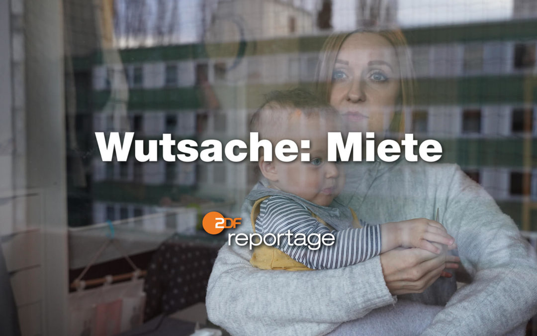 zdf.reportage – Wutsache Miete