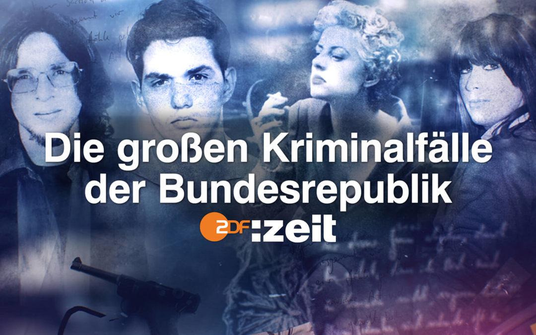 zdf:zeit – Die großen Kriminalfälle der Bundesrepublik